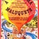 A Velhinha Maluquete