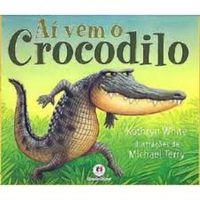 Aí Vem o Crocodilo