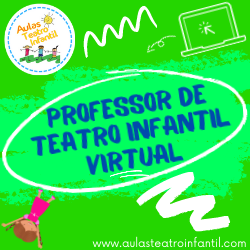 Curso Professor de Teatro Infantil Online